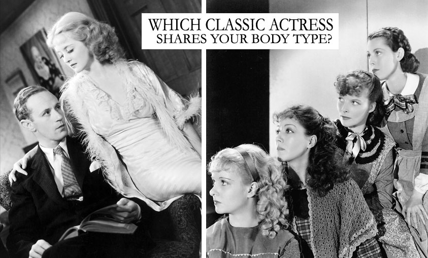 Which Classic Actress Shares Your Body Type? – The Sacred in the Secular
